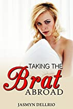 Taking the Brat Abroad (Taboo First Time…