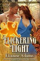 Flickering Light by Elianne Adams