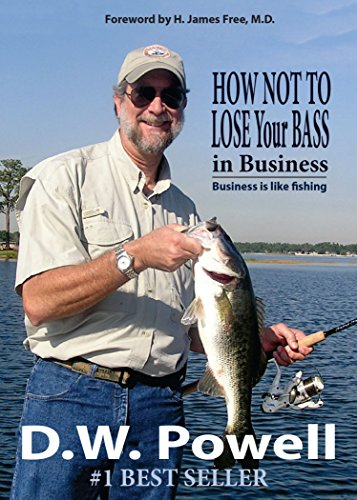 how-not-to-lose-your-bass-in-business-business-is-like-fishing-leadership-wrangler
