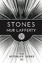 Stones by Mur Lafferty