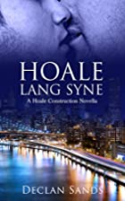 Hoale Lang Syne by Declan Sands