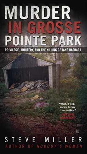 murder-in-grosse-pointe-park-privilege-adultery-and-the-killing-of-jane-bashara