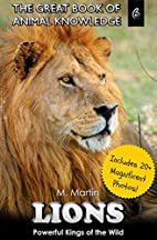 Lions: Powerful Kings of the Wild (includes…