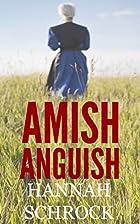Amish Anguish (Amish Romance) by Hannah…