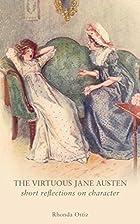 The Virtuous Jane Austen: Short Reflections…