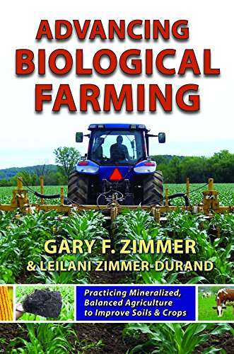 advancing-biological-farming-practicing-mineralized-balanced-agriculture-to-improve-soil-crops