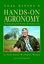 Hands-On Agronomy by Neil Kinsey