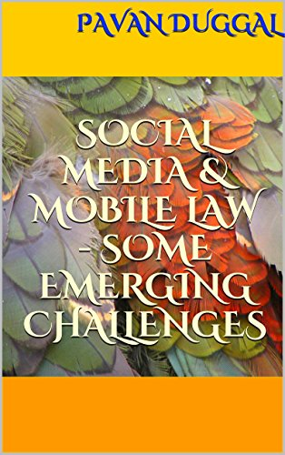 social-media-mobile-law-some-emerging-challenges