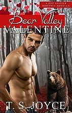 Bear Valley Valentine by T. S. Joyce