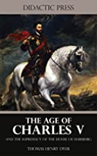 The Age of Charles V and the Supremacy of…