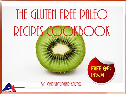 the-gluten-free-paleo-recipes-cookbook-for-those-on-a-gluten-free-paleo-diet-gluten-free-diet-for-beginners-gluten-free-diet-made-easy-gluten-free-diet-guide-recipes-in-30-minutes