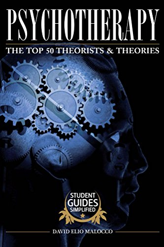 psychotherapy-the-top-50-theorists-and-theories-student-guides-simplified-book-1