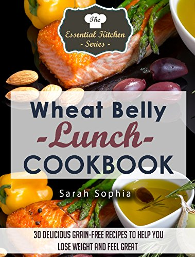 wheat-belly-lunch-cookbook-30-delicious-grain-free-recipes-to-help-you-lose-weight-and-feel-great-the-essential-kitchen-series-book-42