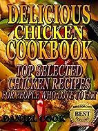 Chicken Recipes For Badass: 20 Delicious…