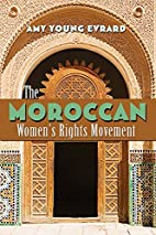 Moroccan Women's Rights Movement, The…