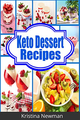 ketogenic-diet-recipes-50-low-carb-keto-dessert-recipes-for-health-and-weight-loss