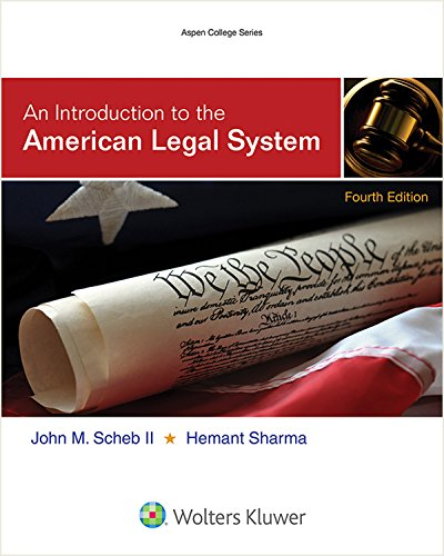 an-introduction-to-the-american-legal-system-aspen-college-series