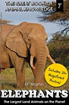 Elephants: The Largest Land Animals on the…