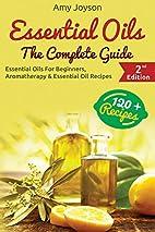 Essential Oils: Essential Oils For…