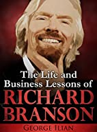 Richard Branson: The Life and Business…