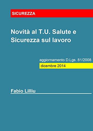 novit-al-tu-salute-e-sicurezza-sul-lavoro-aggiornamento-dlgs-81-2008-dicembre-2014-italian-edition