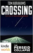 Crossing by Tom Abrahams