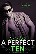 A Perfect Ten (Forbidden Men, #5) by Linda…