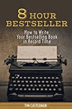 8 Hour Bestseller: How to Write Your…