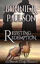 Resisting Redemption by Bonnie R. Paulson