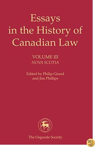 Essays in the History of Canadian Law: Nova Scotia: 3