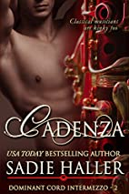 Cadenza (Dominant Cord Intermezzo, #2) by…