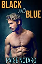Black and Blue by Paige Notaro