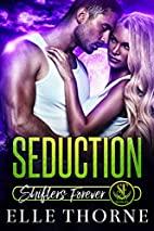 Seduction (Shifters Forever #2) by Elle…