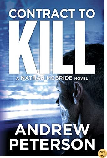 TContract to Kill (The Nathan McBride Series Book 5)