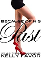 Because of His Past (For His Pleasure, Book…
