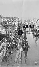 Trieste by Roberto Bazlen