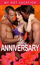 My Anniversary (My Hot Vacation Book 2) by…