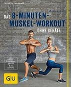 Das 8-Minuten-Muskel-Workout ohne Geräte…