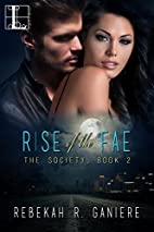 Rise of the Fae (The Society Trilogy) by…