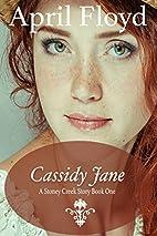 Cassidy Jane by April Floyd