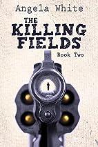 The Killin' Fields (Alexa's…