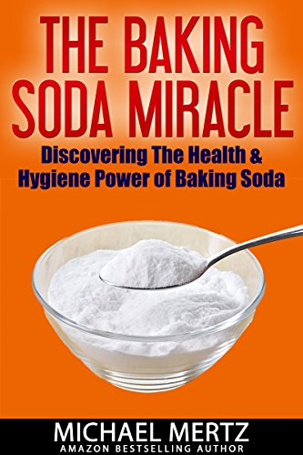 the-baking-soda-miracle-discovering-the-health-and-hygiene-power-of-baking-soda-baking-soda-miracles-uses-of-baking-soda-usefulness-of-baking-soda