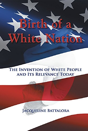birth-of-a-white-nation-the-invention-of-white-people-and-its-relevance-today