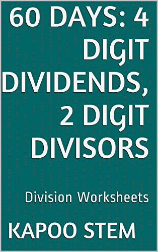 60-division-worksheets-with-4-digit-dividends-2-digit-divisors-math-practice-workbook-60-days-math-division-series-8