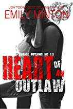 Heart of an Outlaw (Savage Outlaws MC, #1.5)…