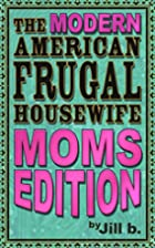 The Modern American Frugal Housewife Book…