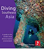 Diving Southeast Asia for Kindle Fire: A…