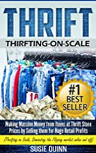 Thrift: Making Massive Money from items at…