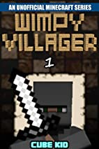 Minecraft: Diary of a Wimpy Villager (Book…