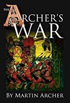 The Archer's War: Exciting good read -…